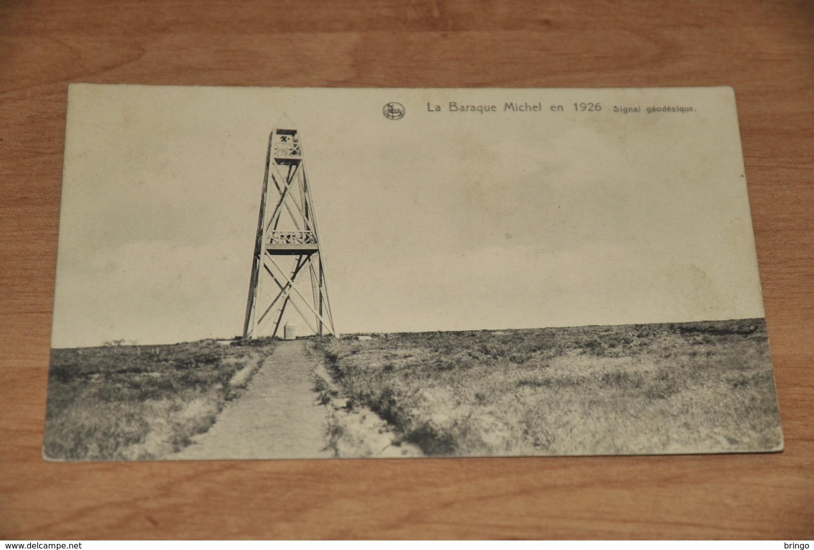 1209-  La Baraque Michel En 1926, Signal Geodesique - Jalhay