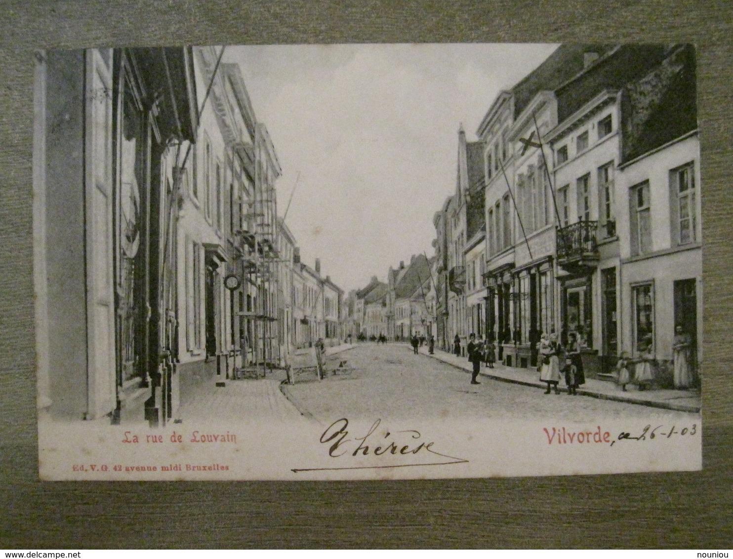 Cpa Ancienne Vilvorde Vilvoorde - La Rue De Louvain - Edition VG 42 Avenue Du Midi Bruxelles - Vilvoorde
