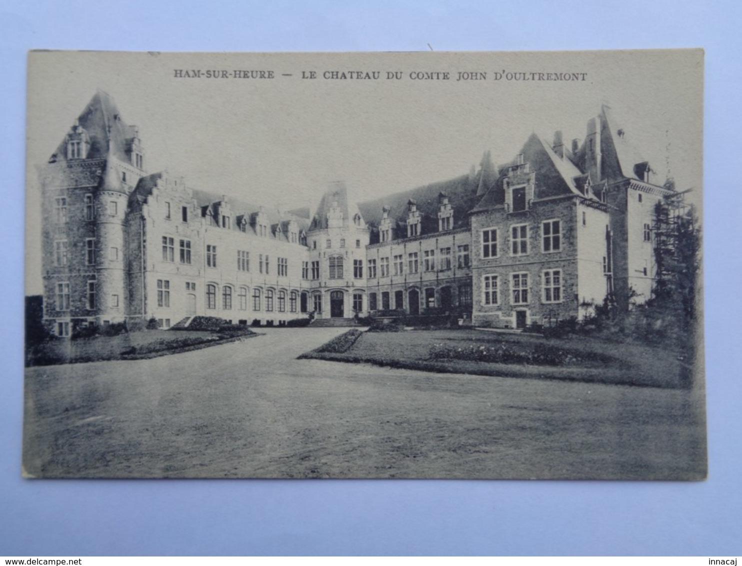 Réf: 89-5-10.          HAM-SUR-HEURE     Le Chateau Du Comte John D'Oultremont. - Ham-sur-Heure-Nalinnes