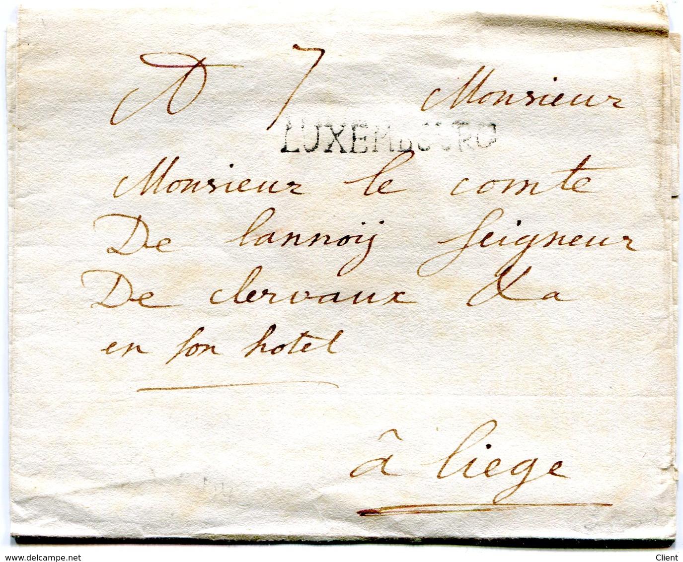 Luxembourg - Lettre Préphilatélie De LUXEMBOURG Vers Liege Au Comte De Lannoy Seigneur De Clervaux - Luxembourg