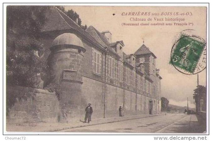 (78) 085, Carrières Sous Bois, Gras, Château De Vaux Historique, Voyagée En 1914, Bon état - Carrières-sur-Seine