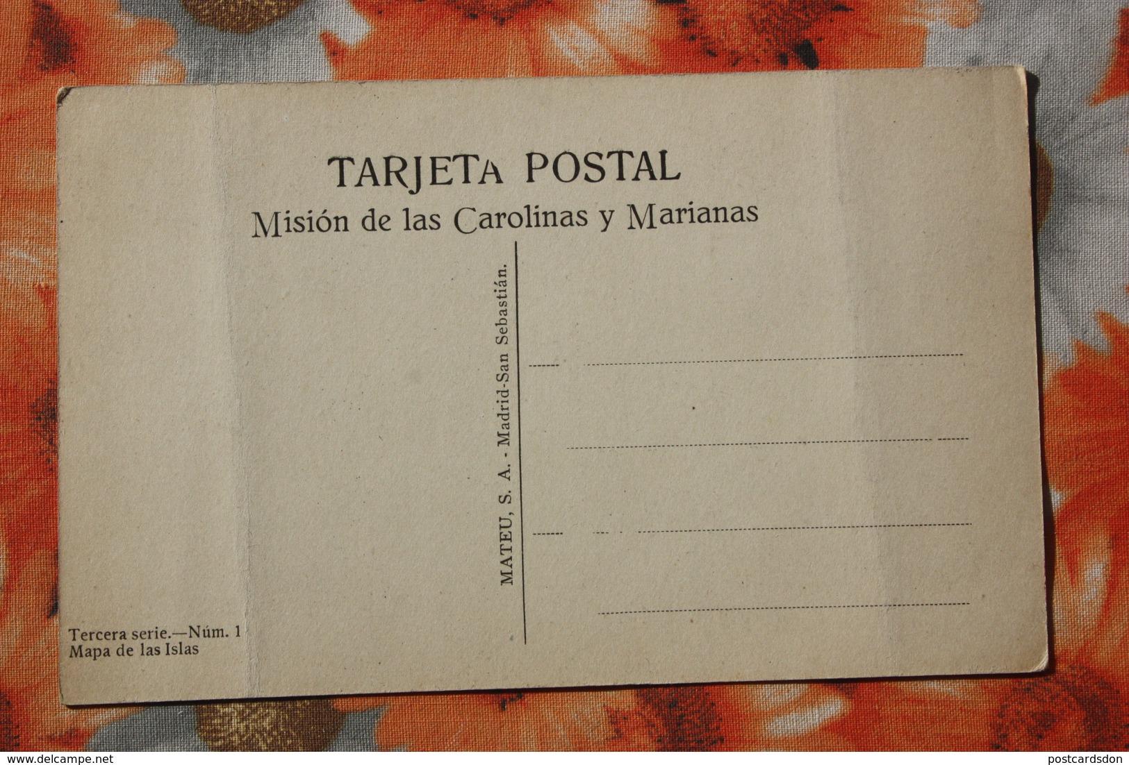 CAROLINAS Y MARIANAS Old Vintage Postcard - The Village -  The Map Of The Islands - Marianen