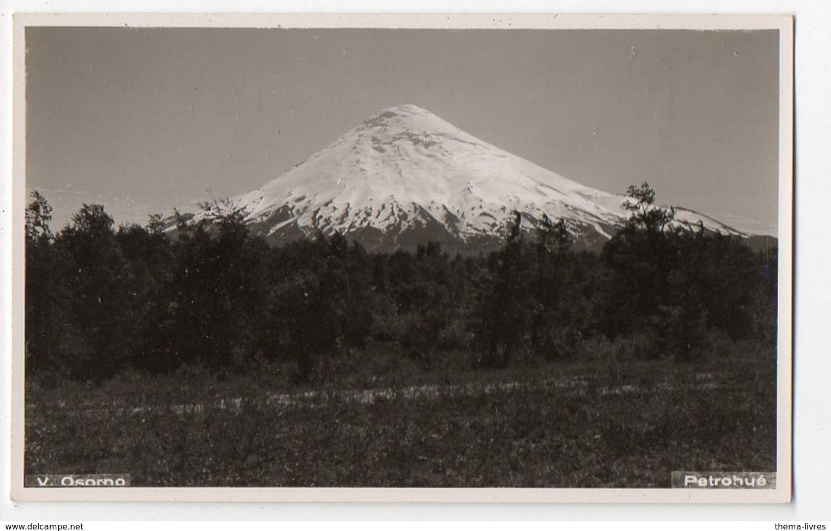 Chile-Chili : Volc.Osorno  (années 30) (PPP8375) - Chili