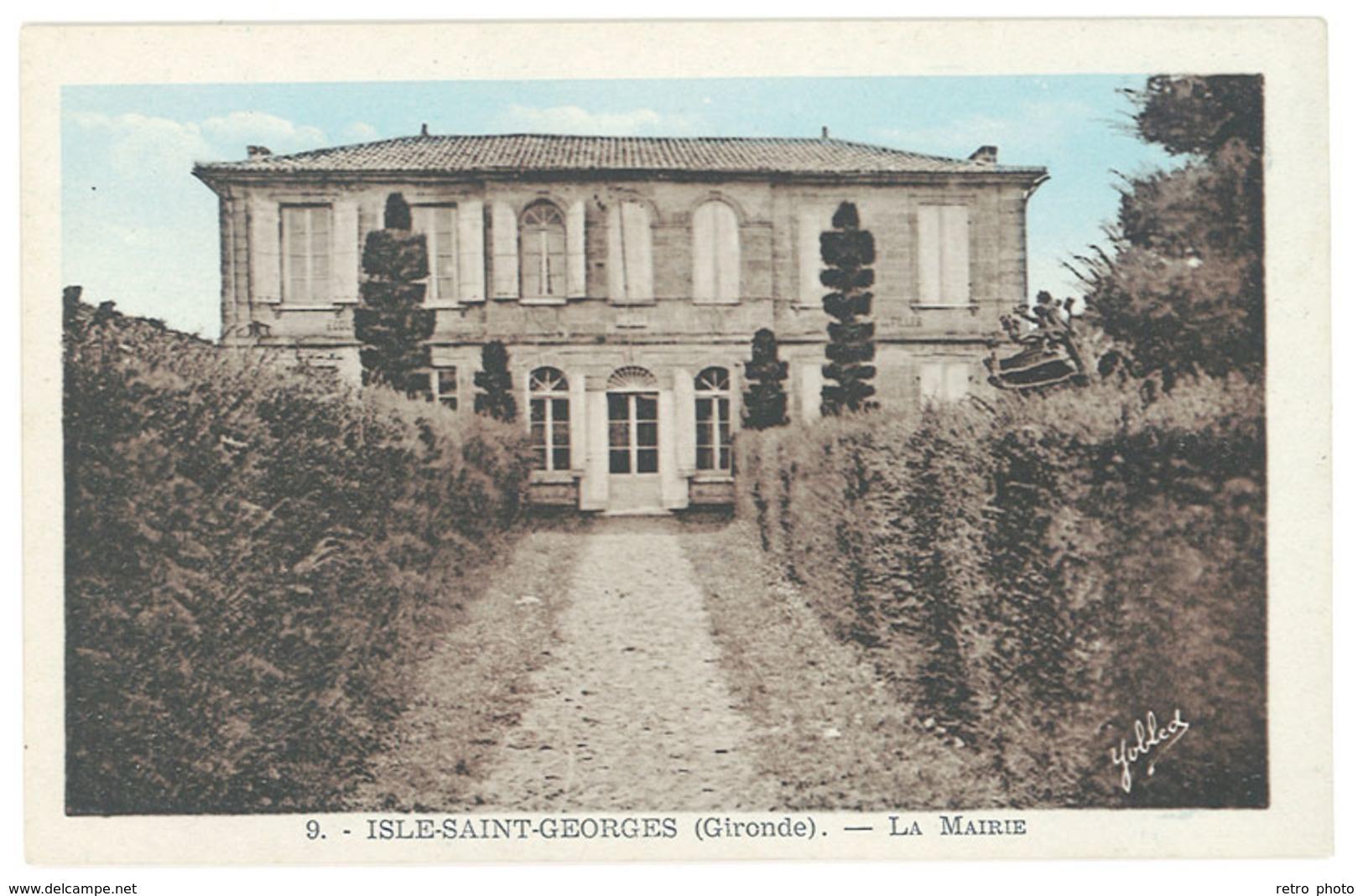 Cpa Isle Saint Georges - La Mairie - Autres Communes