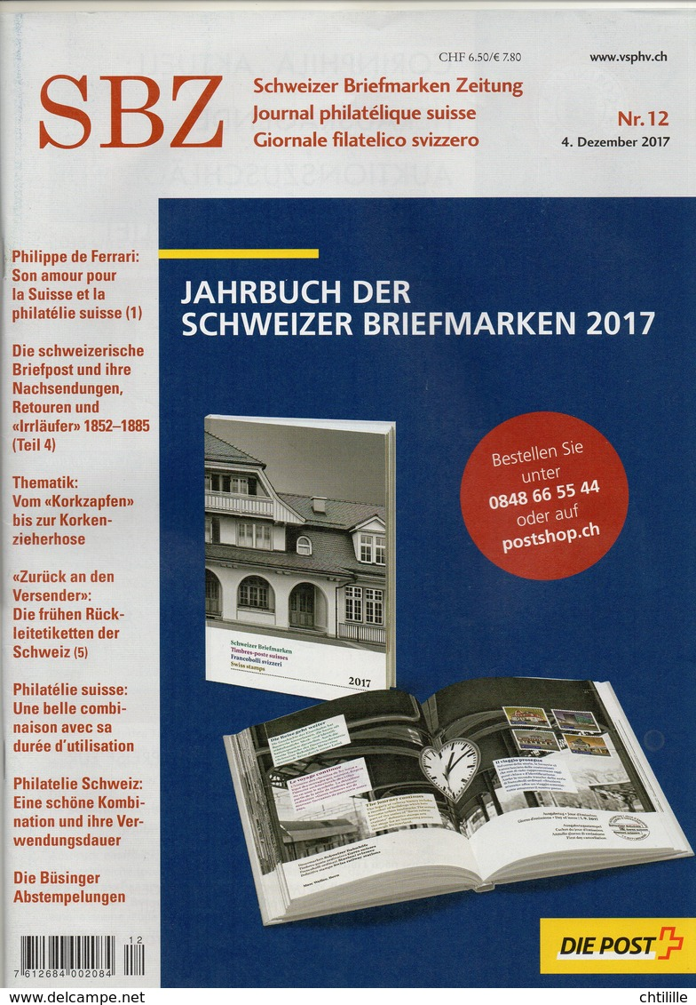 DT200 Un Magazine SBZ Schweizer Briefmarken Zeitung N°12 2017 TROIS LANGUES SUISSE FRANCAIS ITALIEN - Altre Lingue