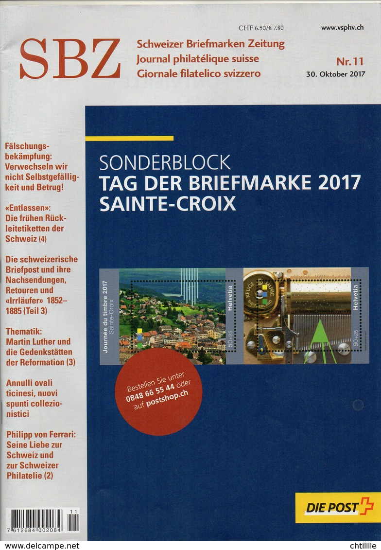 DT200b Un Magazine SBZ Die Post Schweizer Briefmarken Zeitung N°11 Année 2017 TROIS LANGUES SUISSE FRANCAIS ITALIEN - Riviste: Abbonamenti