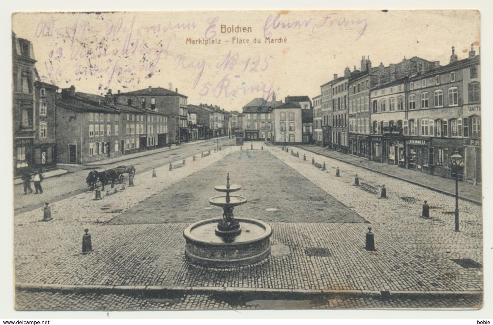 """Boulay Moselle : Bolchen Marktplatz - Place Du Marché En 1914 / Cachet De Censure Guerre De 14 """" Metz Geprüft """" - Boulay Moselle"""