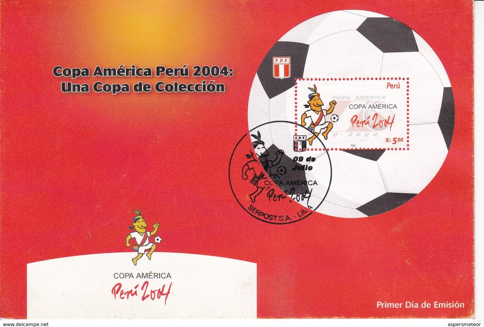 FDC. COPA AMERICA PERU 2004: UNA COPA DE COLECCION. OBLIT LIMA.-TBE-BLEUP - Peru