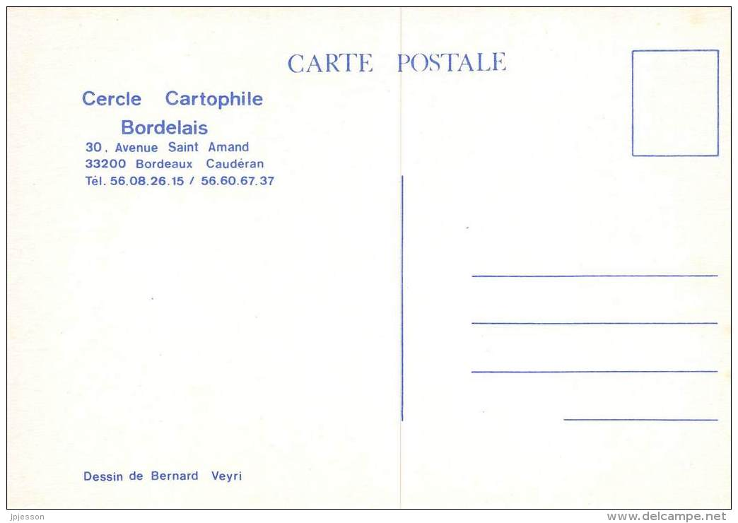 ILLUSTRATEUR  VEYRI  CARTE DU CERCLE CARTOPHILE BORDELAIS  BORDEAUX - CAUDERAN - Veyri, Bernard