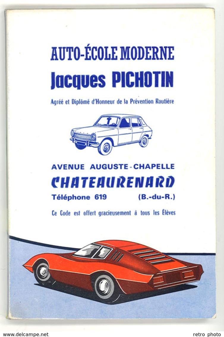 Livre Code De La Route Auto-Ecole Moderne J. Pichotin, Châteaurenard, Automobiles, Simca 1100 ... - Auto