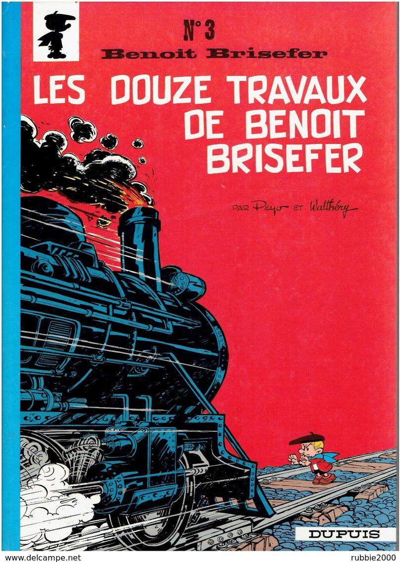 BENOIR BRISEFER 1972 LES DOUZE TRAVAUX DE BENOIT BRISEFER PAR PEYO - Benoît Brisefer