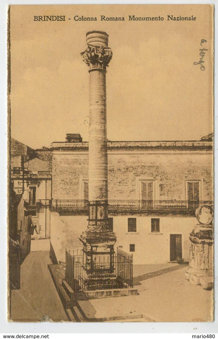 C.P.  PICCOLA    BRINDISI  COLONNA  ROMANA   MONUMENTO  NAZIONALE     1914  2  SCAN   (VIAGGIATA) - Brindisi