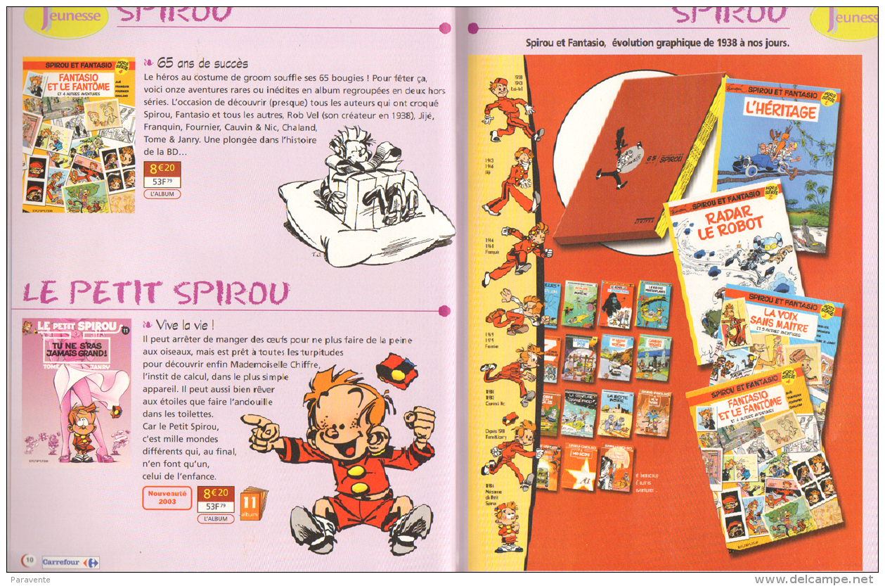Catalogue Carrefour 2003 BILAL GIRAUD LOISEL GELUCK LANFEUST SPIROU ZEP Â…. - Livres, BD, Revues