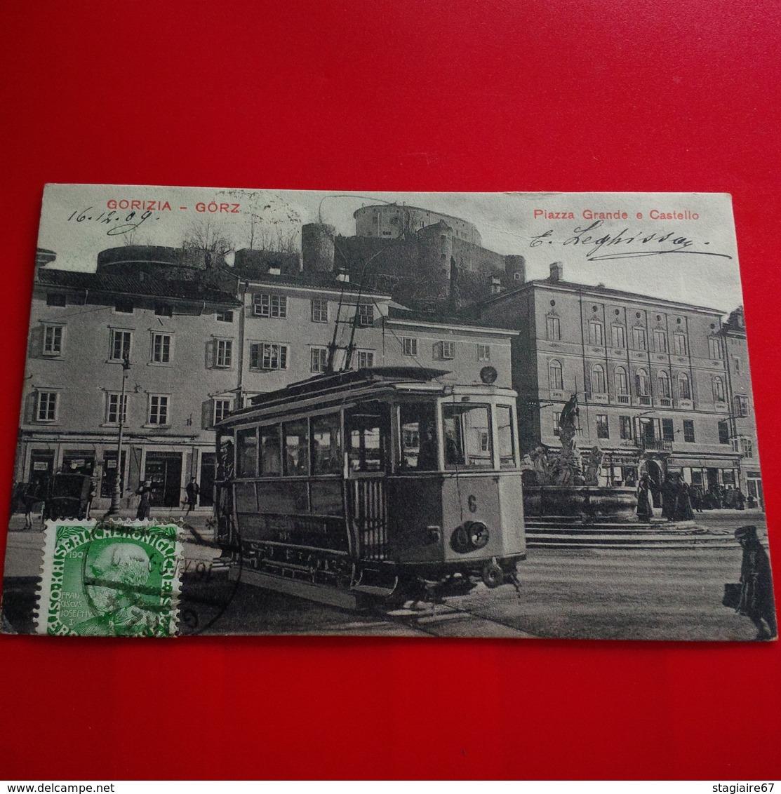 GORIZIA GORZ PIAZZA GRANDE E CASTELLON TRAMWAY EN GROS PLAN - Gorizia