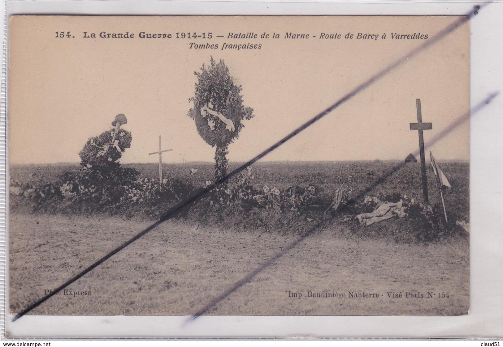 Route De Barcy à Varredes (77) Tombes Françaises -La Grande Guerre 1914-15- Bataille De La Marne. - Unclassified