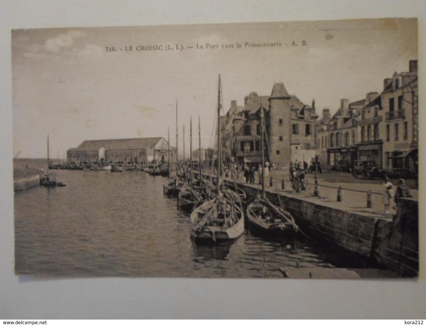 LOIRE  ATLANTIQUE     Le Croisic   Le Port Vers La Poissonnerie - Le Croisic