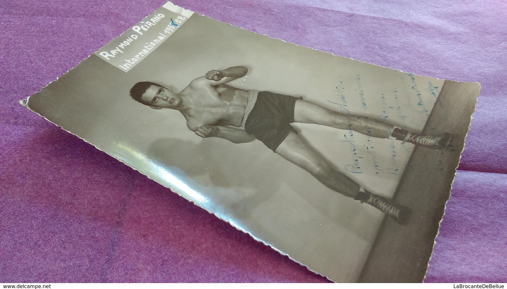 PHOTO BOXE DEDICACEE : PEIRANO Raymond - Boxe
