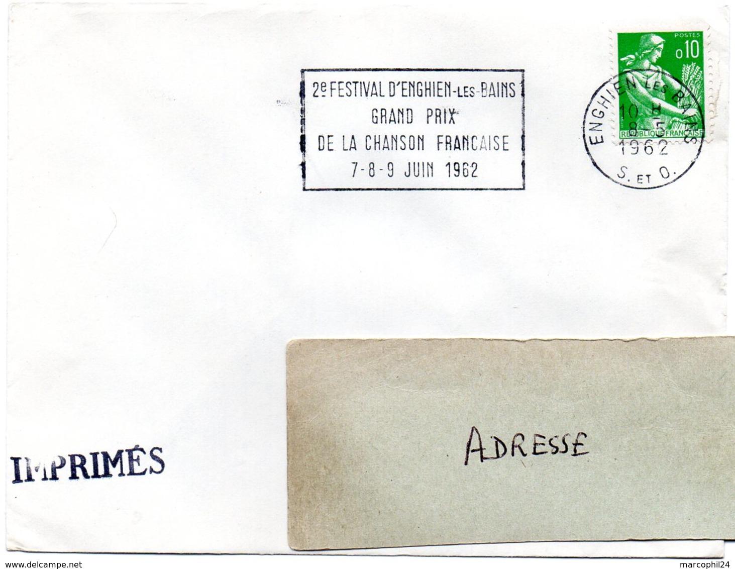 SEINE Et OISE - Dépt N° 78 = ENGHIEN Les BAINS 1962 = FLAMME SECAP ' FESTIVAL / GRAND PRIX CHANSON FRANCAISE ' - Marcophilie (Lettres)