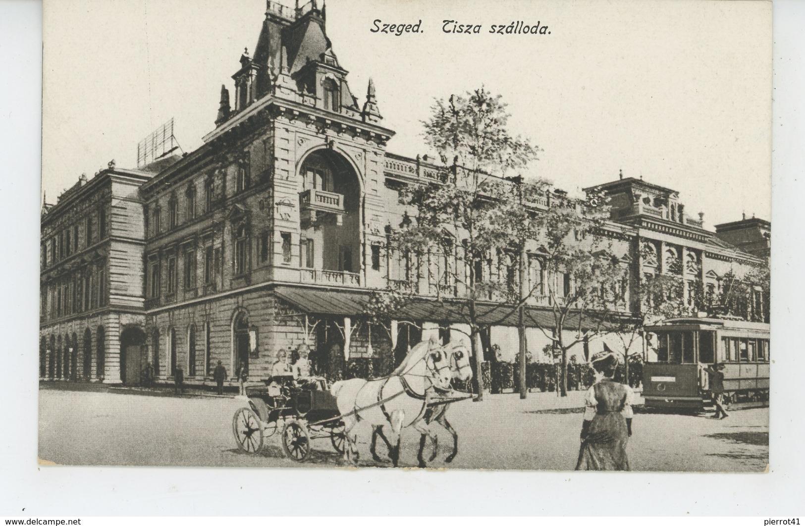 HONGRIE - SZEGED (animation Avec Tramway ) - Hungary