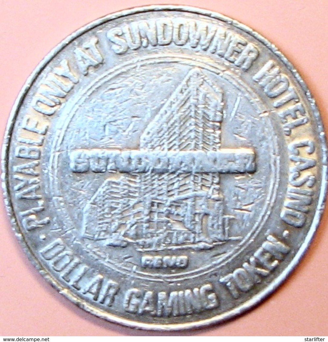 $1 Casino Token. Sundowner, Reno, NV. 1979. D82. - Casino