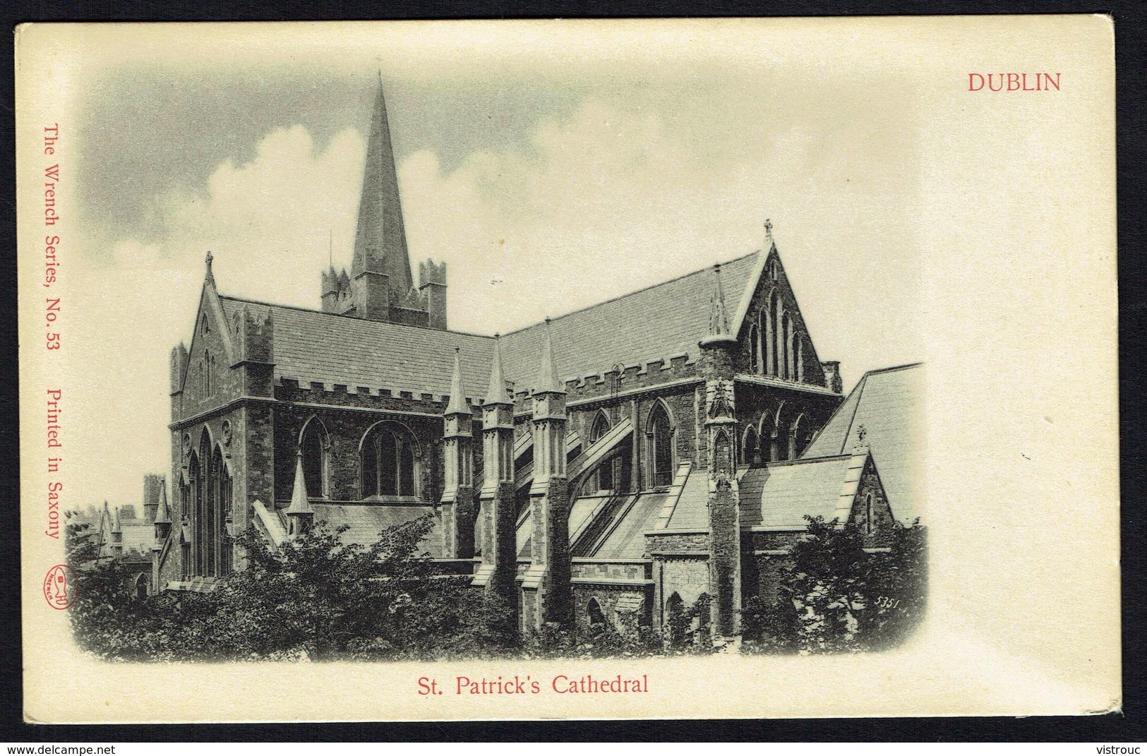 DUBLIN - St. Patrick's Cathedral - Not Circulated - Non Circulé - Nicht Gelaufen. - Dublin