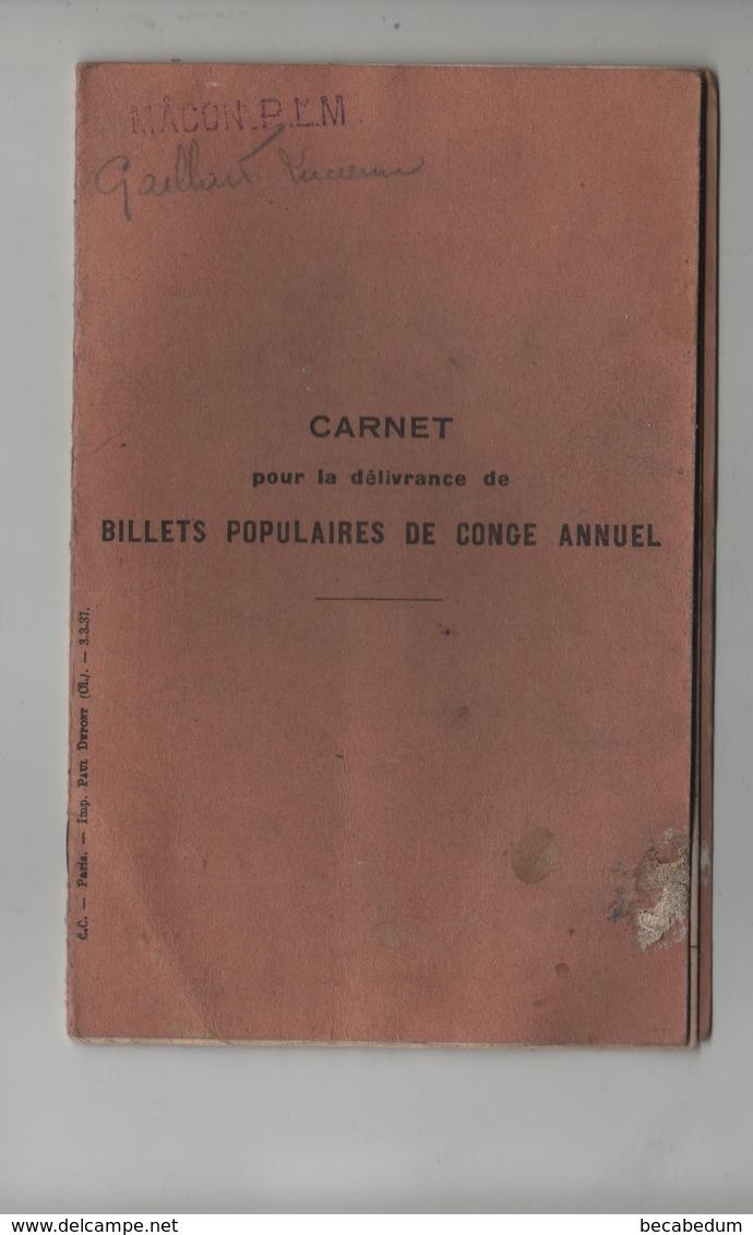 Macon PLM Carnet Délivrance Billets Populaires Congé Annuel  Gaillard 1937 à 1941 - Transportation