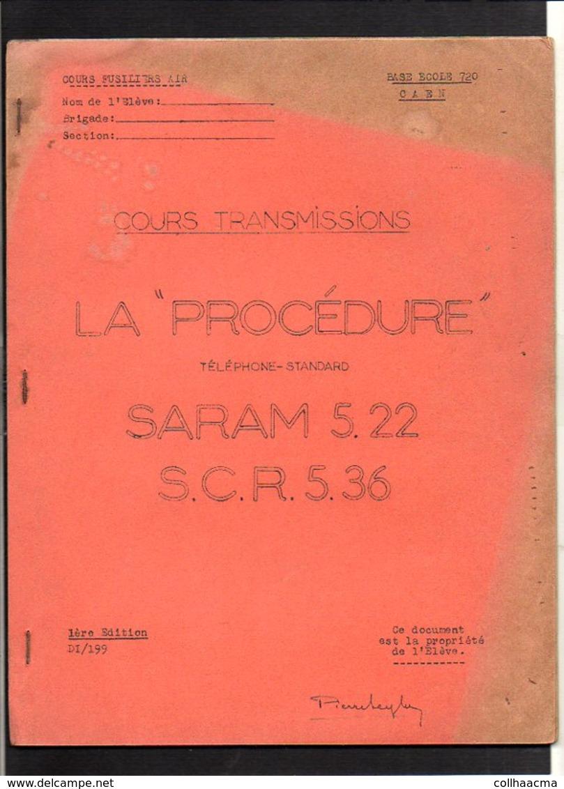 "Militaria Base Ecole 720 Caen / Cours Transmissions ""Procédure"" (Téléphone Standard) SARAM 5.22 S.C.R.5.36 - Radio"