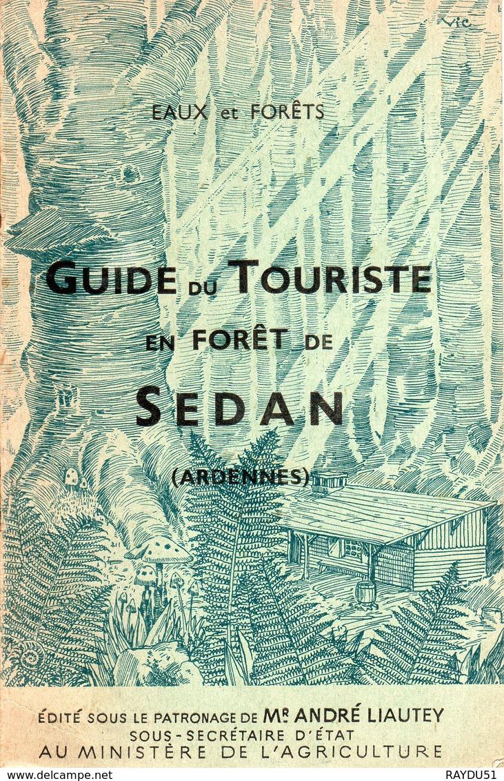 08 - SEDAN- GUIDE DU TOURISTE EN FORET DE SEDAN - Champagne - Ardenne