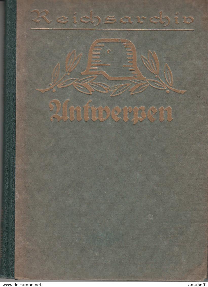 Antwerpen 1914 (Schlachten Des Weltkrieges Bd. 3) - 5. Zeit Der Weltkriege