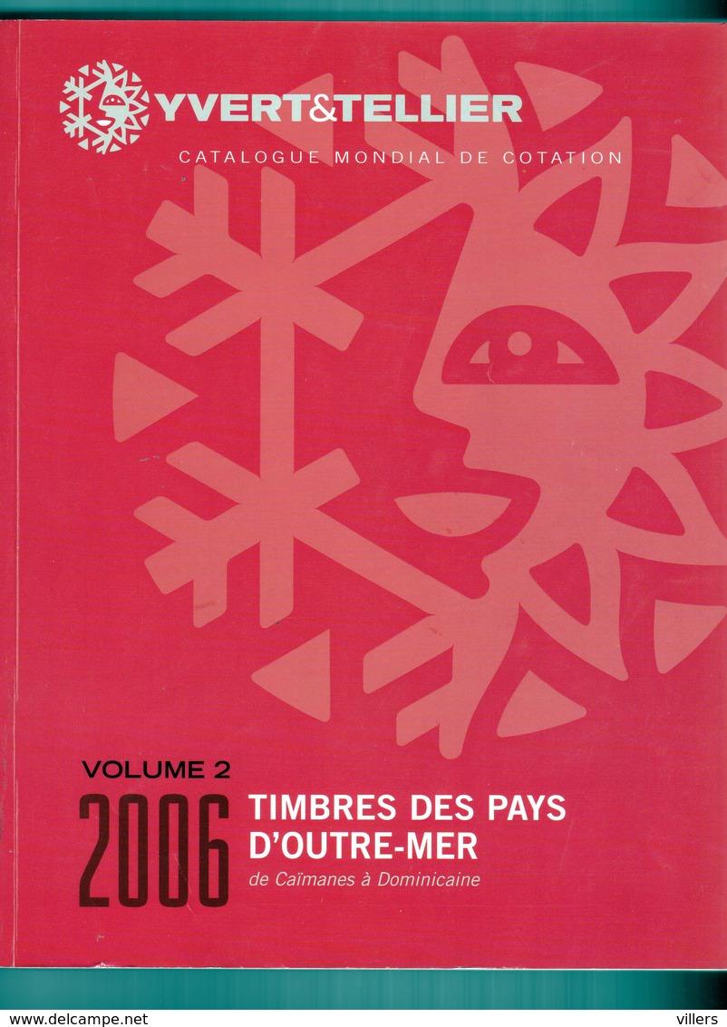 TIMBRES DES PAYS D OUTRE - MER  2006  VOLUME 2 - Frankreich