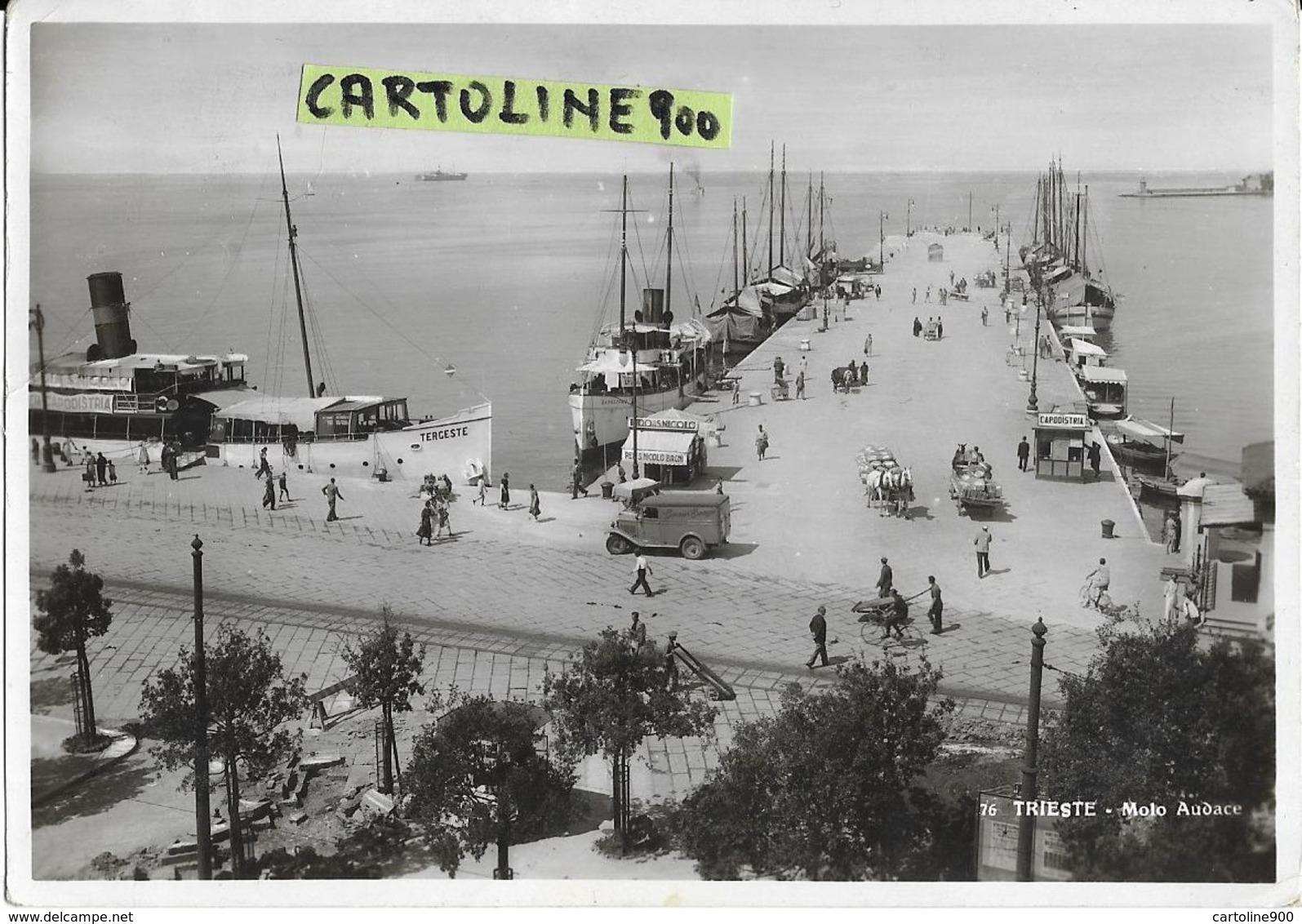 Friuli Venezia Giulia-trieste Citta Molo Audace Panoramica Veduta Anni 30/40 Molo Barche Persone Carri Camion Chioschi - Trieste