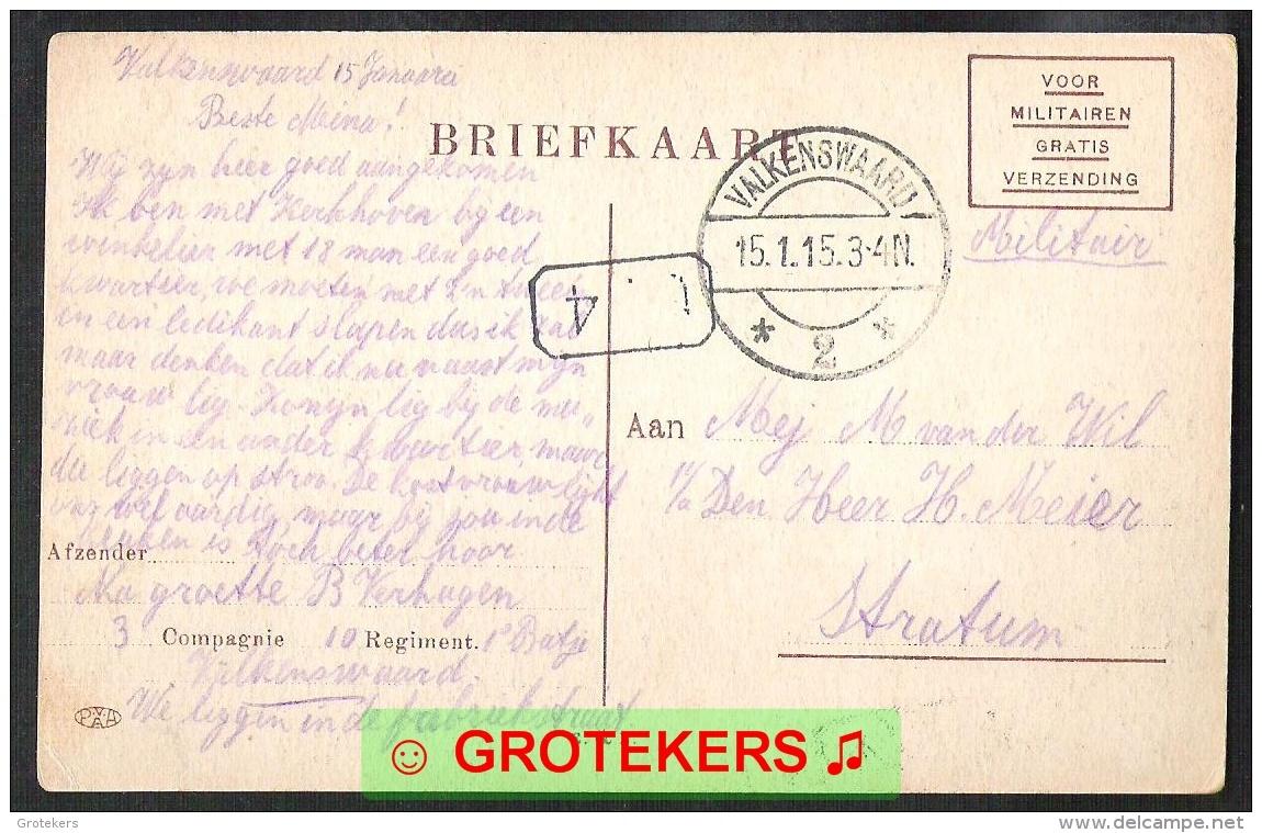 VALKENSWAARD Humor Fantasie 1915 Militaire Portvrijdom Mobilisatie  Ingekwartierd In De Fabriekstraat Nu Karel Mollenstr - Valkenswaard