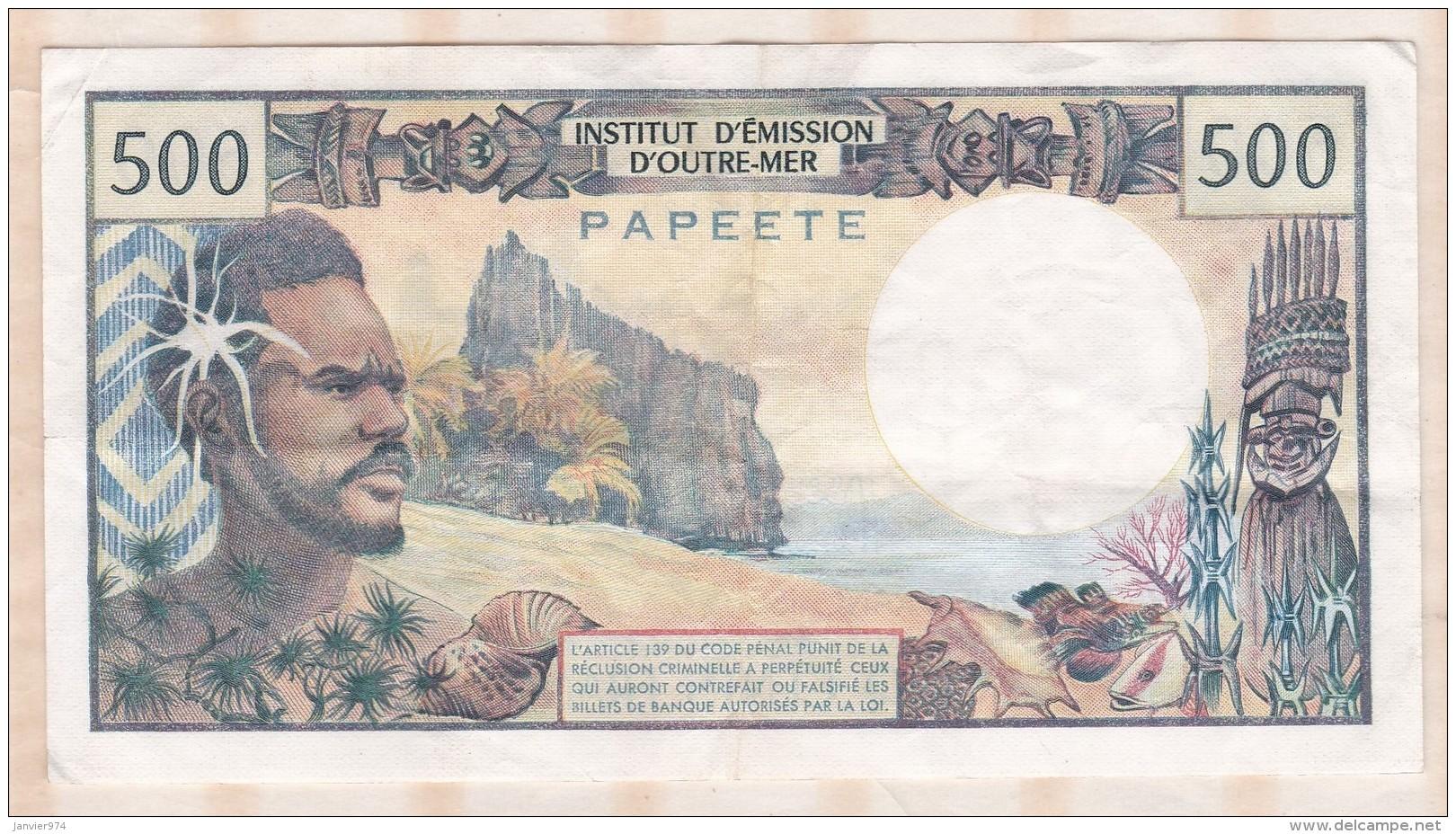 Institut D émission D Outre Mer ,  500 FRANCS  PAPEETE, Alphabet N.1 ,n° 35134 - Papeete (Polynésie Française 1914-1985)