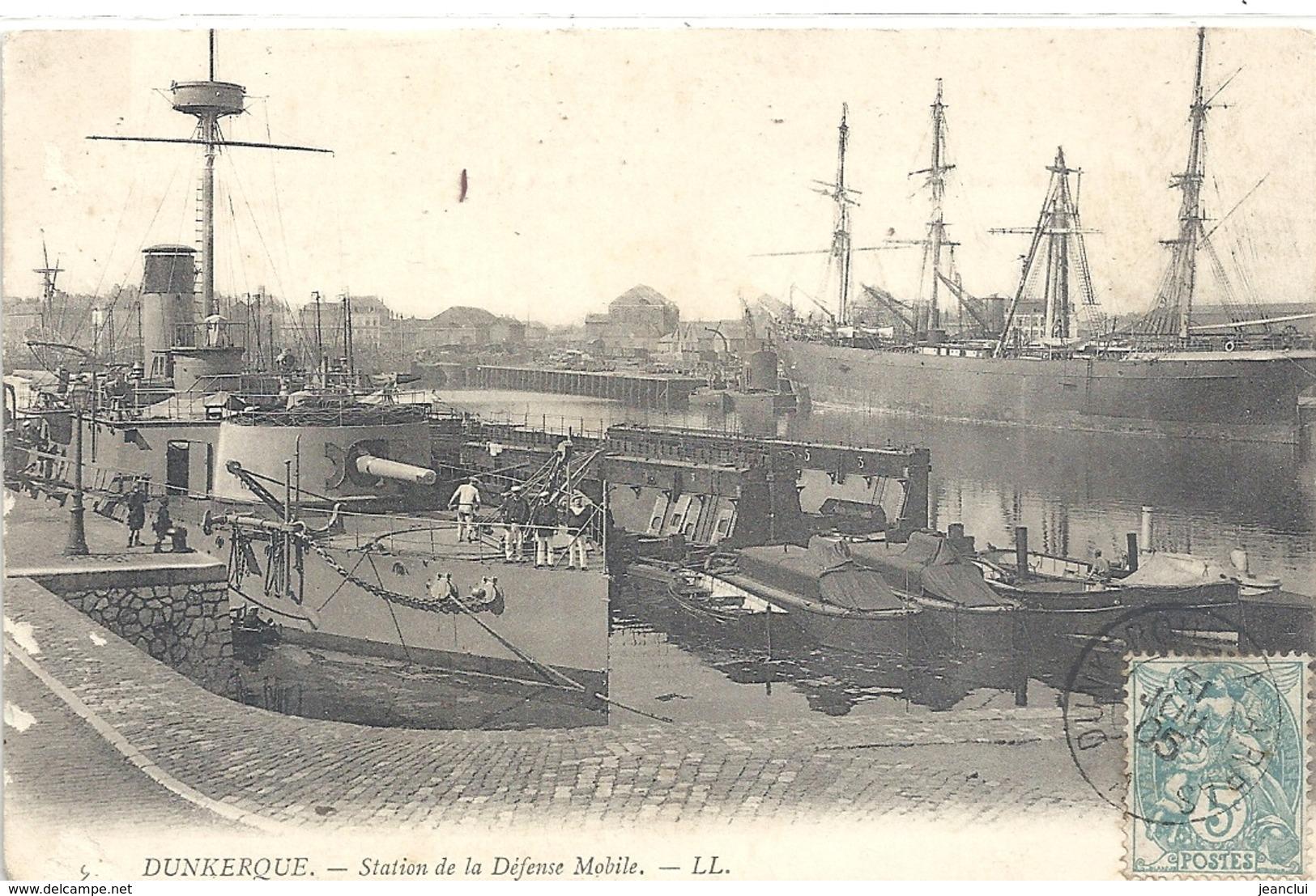 DUNKERQUE . STATION DE LA DEFENSE MOBILE + BATEAU DE GUERRE AU 1er PLAN . AFFR LE 31 JUILL 1905 SUR RECTO - Dunkerque