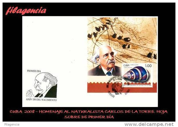 AMERICA. CUBA SPD-FDC. 2008 HOMENAJE AL NATURALISTA CUBANO CARLOS DE LA TORRE. POLIMITAS. HOJA BLOQUE - FDC