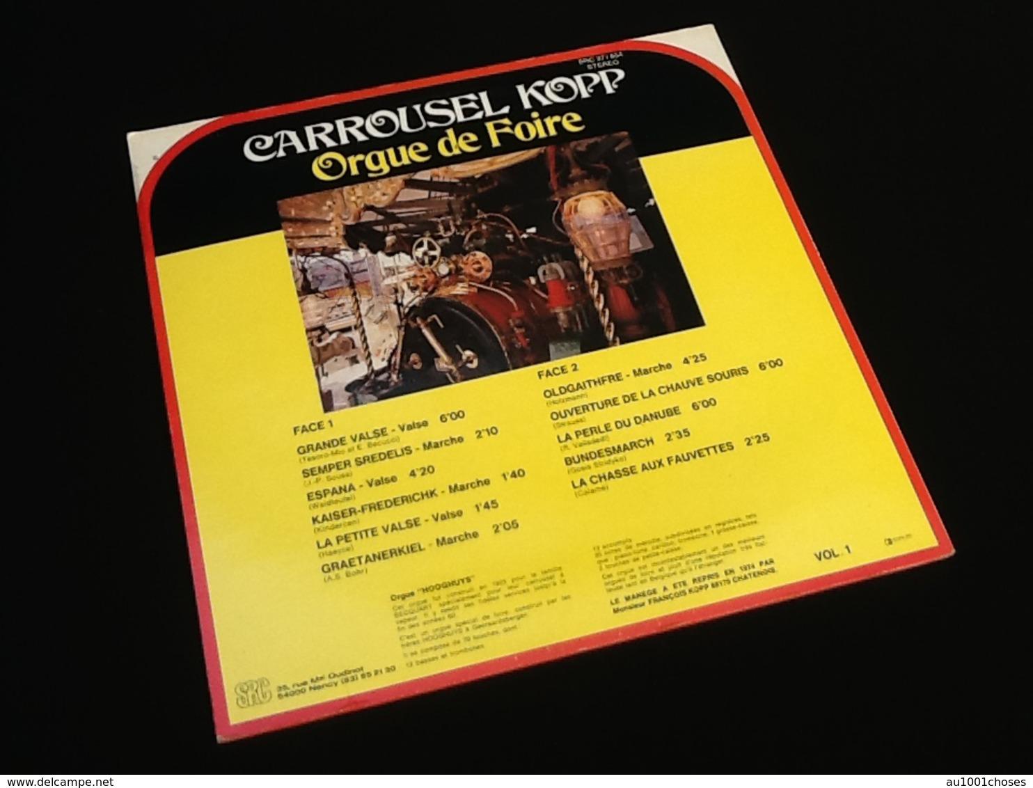 Vinyle 33 Tours  Carrousel Kopp   Orgue De Foire - Vinyl-Schallplatten