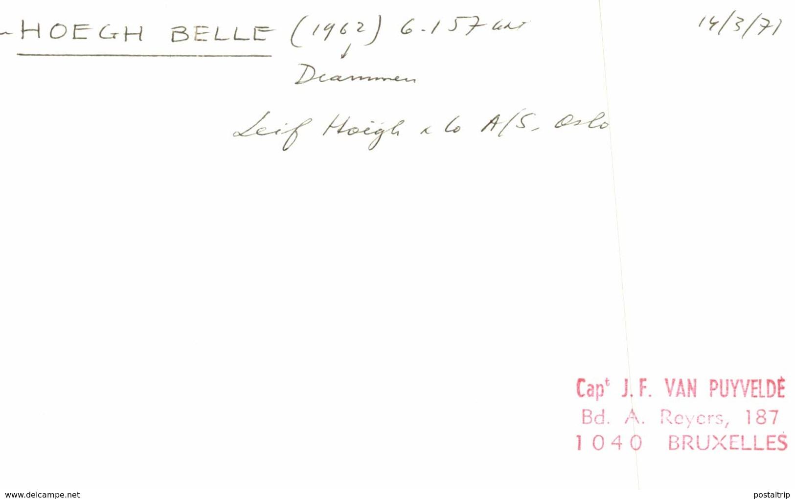 HOEGH BELLE  13,5 X 9 Cm  BARCO, BATEAU, SHIP  NORUEGA, NORWAY, NORVEGE - Barcos