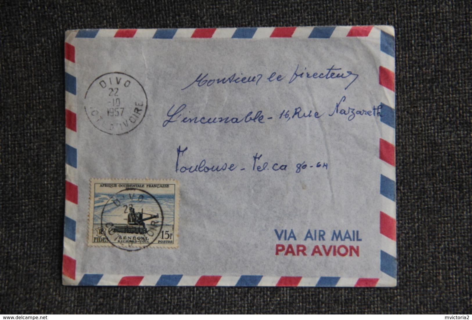 A.O.F - Lettre De COTE D' IVOIRE ( DIVO) Vers TOULOUSE - Côte-d'Ivoire (1892-1944)