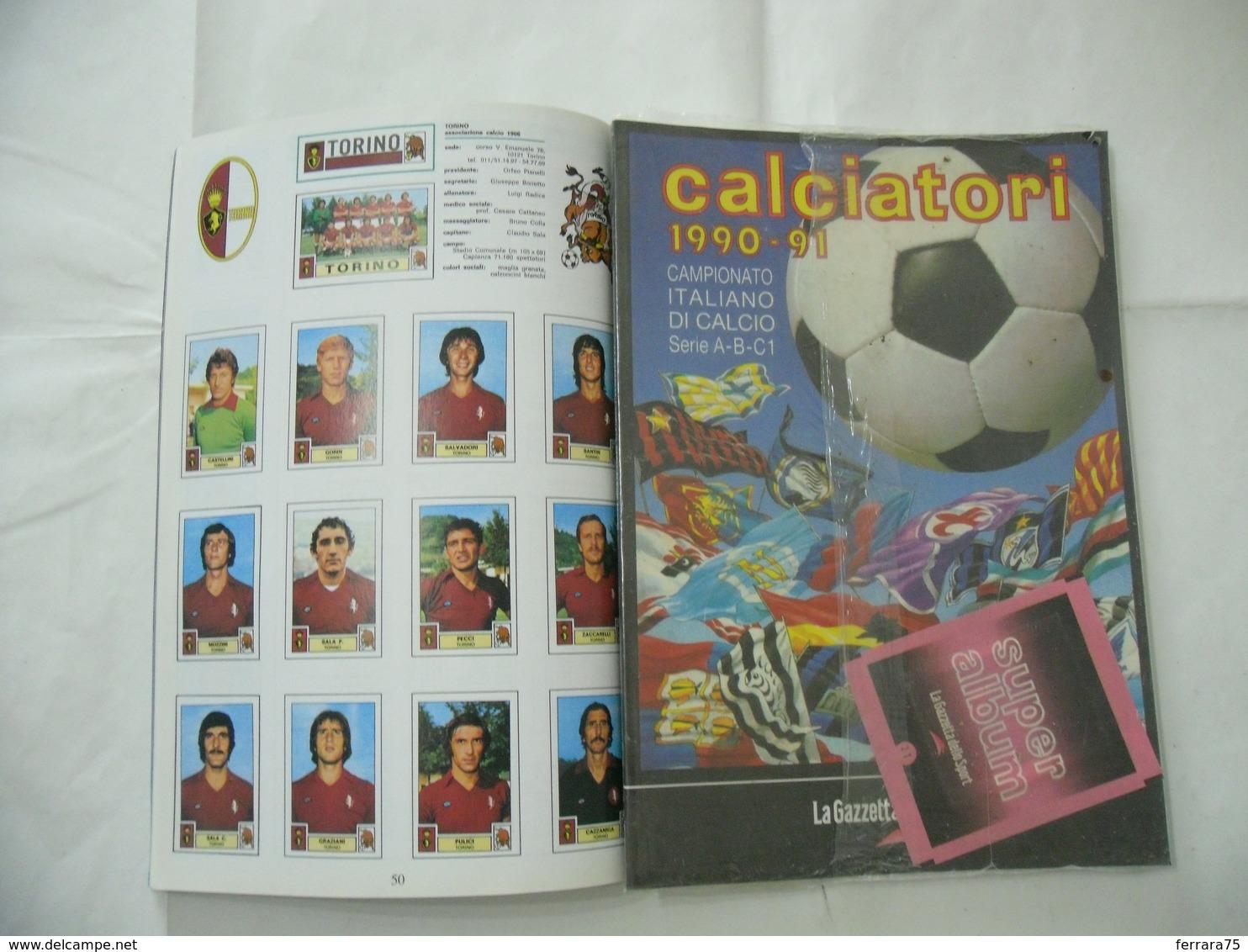 ALBUM PANINI CALCIATORI LA RACCOLTA COMPLETA 1990-1991 GAZZETTA DELLO SPORT - Panini