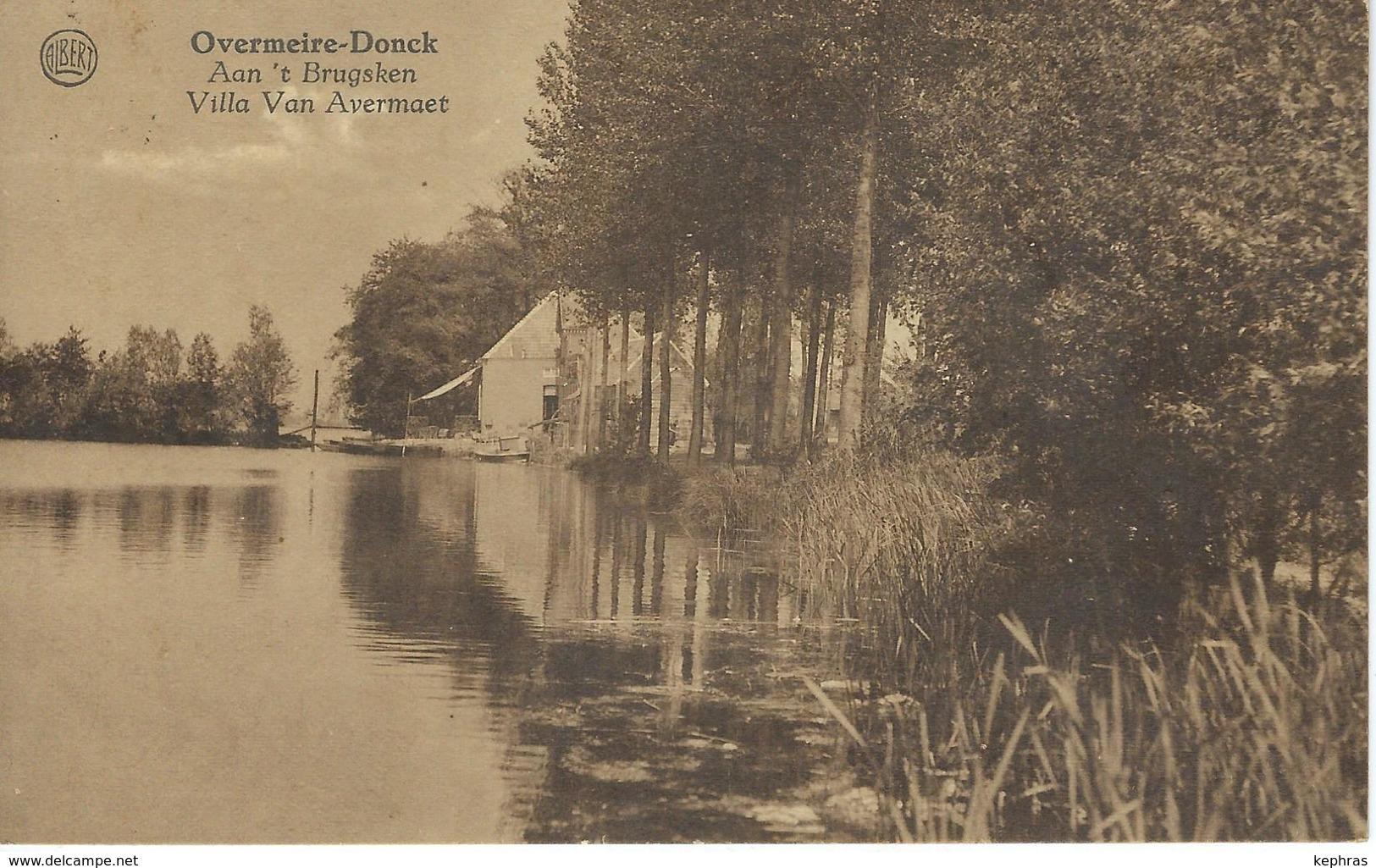 OVERMEIRE-DONCK : Aan't Brugsken - Villa Van Avermaet - RARE CPA - Cachet De La Poste 1935 - Berlare