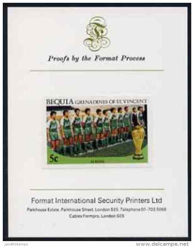 31237 St Vincent - Bequia 1986 World Cup Football 5c (Algerian Team) Imperf Proof Mounted On Format International Proof - St.Vincent (1979-...)