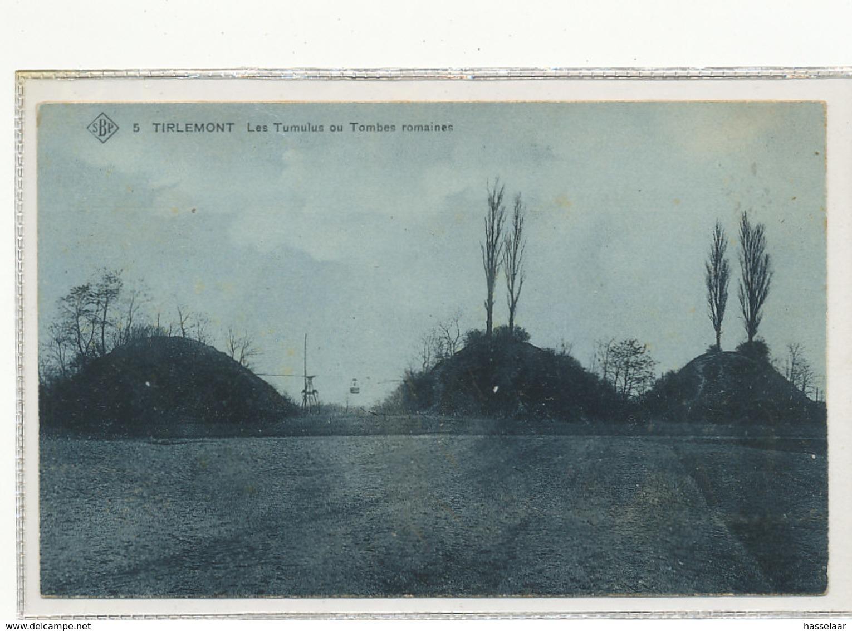 Tirlemont - Les Tumulus Ou Tombes Romaines - Tienen