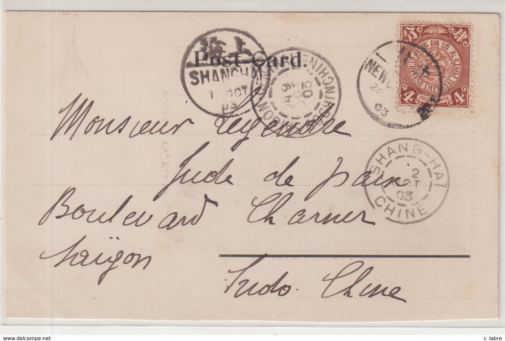 "CHINE : CP . "" NEWCHWANG "" . POUR SAIGON . 1903 . - Chine"