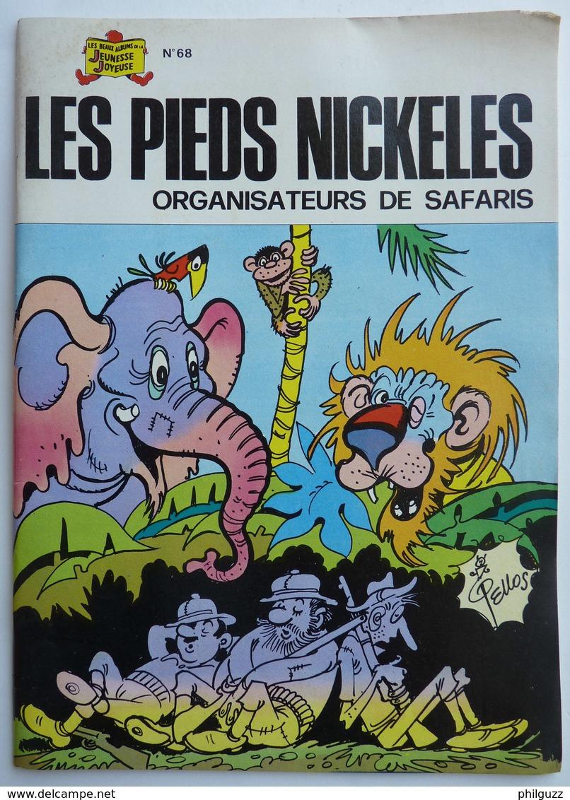 LES PIEDS NICKELES 68 Organisateurs De Safaris - SPE - PELLOS (2) - Pieds Nickelés, Les