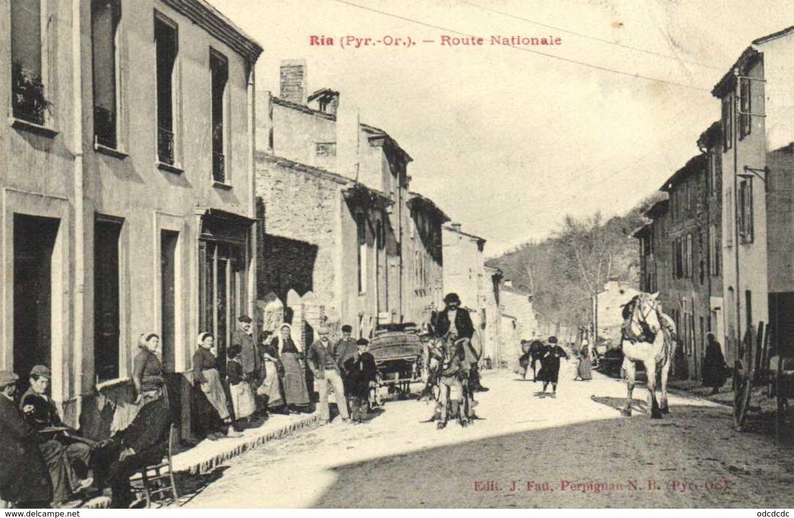 Ria (Pyr Or) Route Nationale Belle Animation RV Beau Cachet Ria - Autres Communes