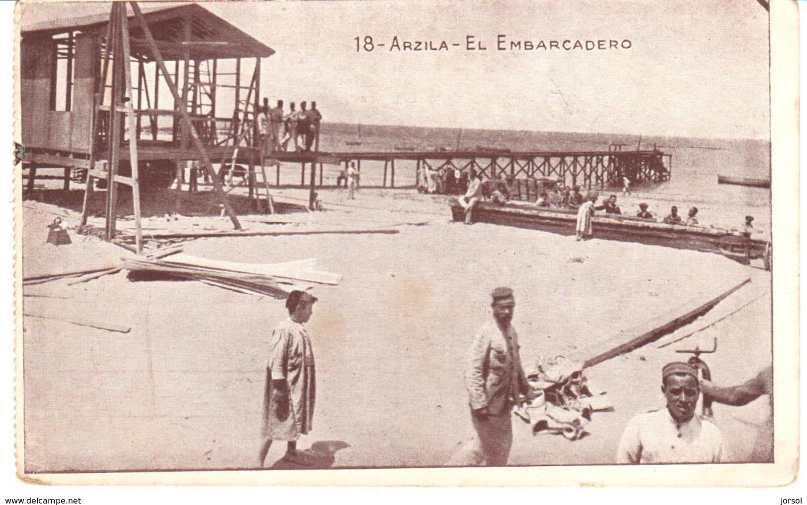 POSTAL   ARZILA  -MARRUECOS  - EL EMBARCADERO  ( LE PIER - THE PIER ) - Marruecos