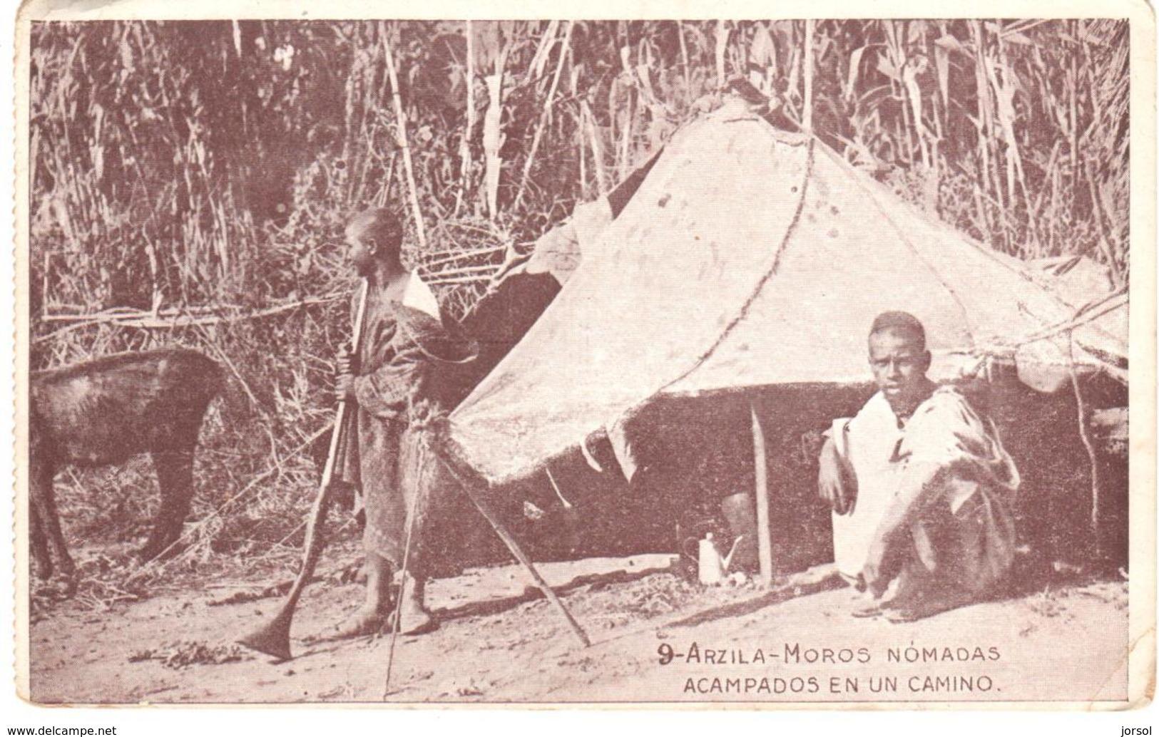 POSTAL   ARZILA  -MARRUECOS  - MOROS NÓMADAS ACAMPADOS EN UN CAMINO - Marruecos