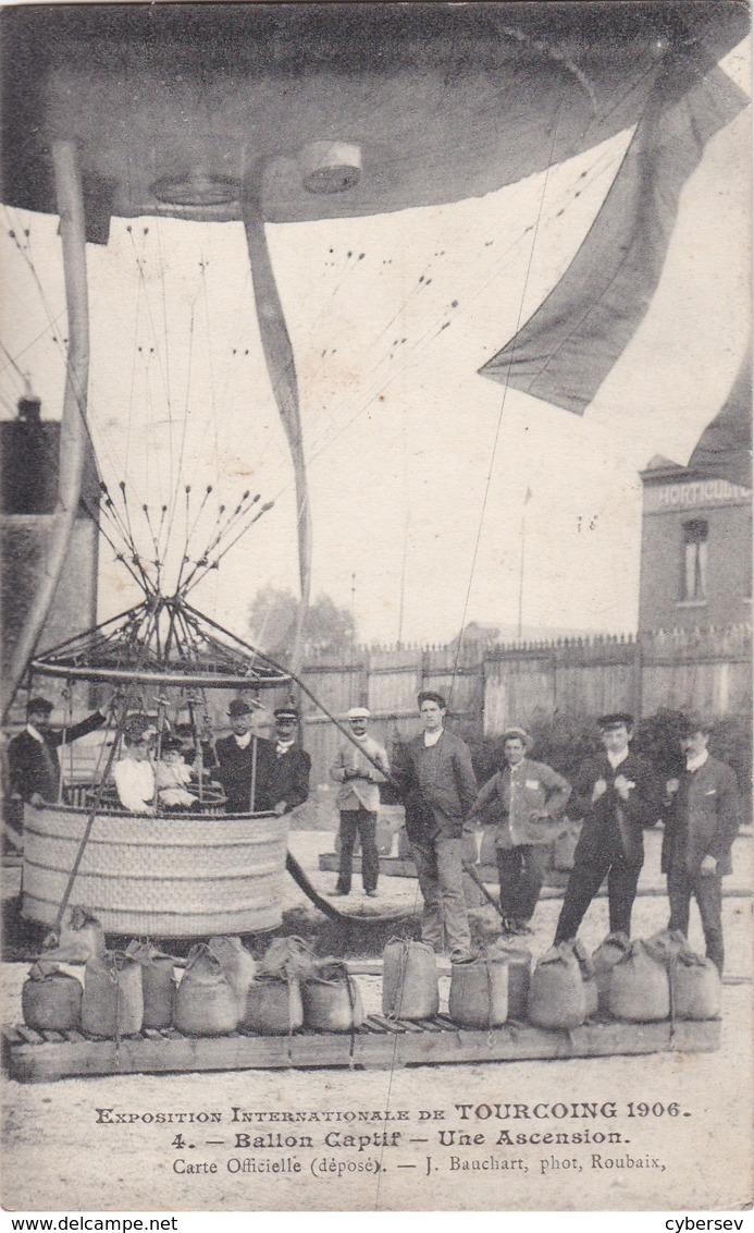 TOURCOING - Exposition Internationale 1906 - Ballon Captif - Une Ascension - Belle Animation Rapprochée - Tourcoing