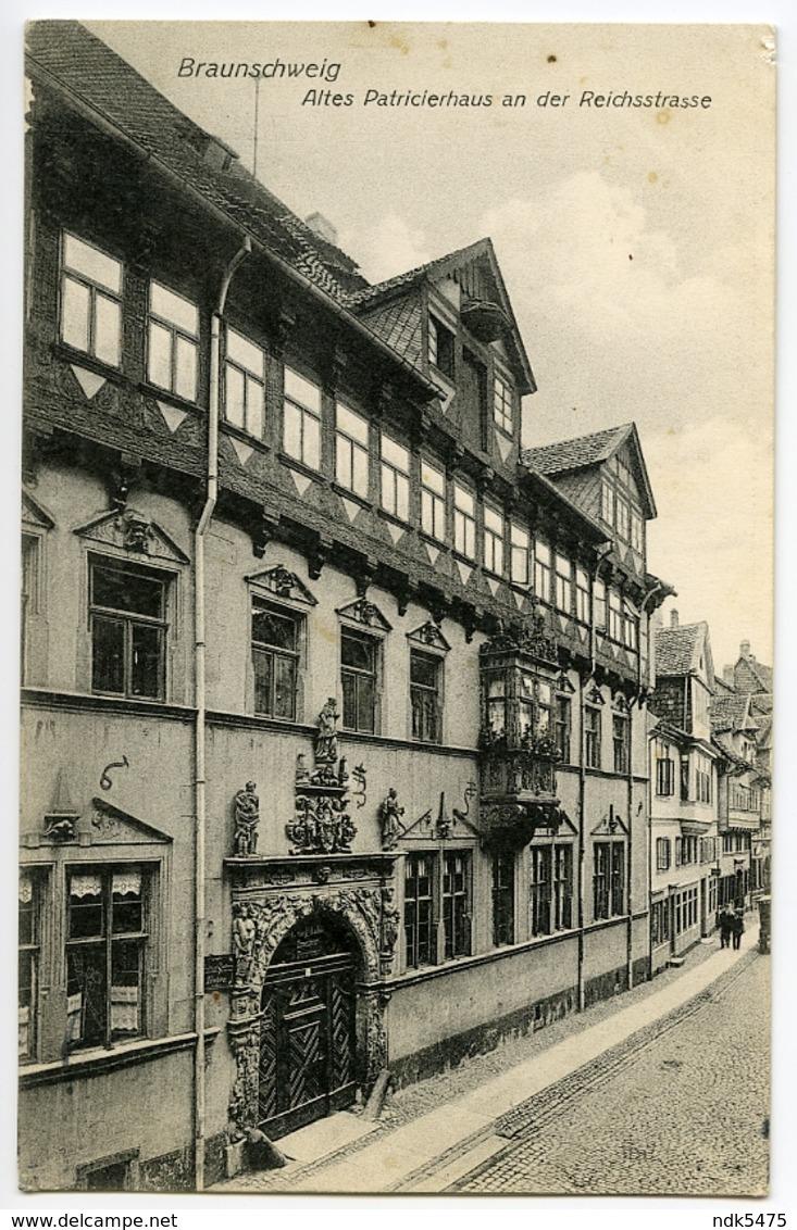 ALLEMAGNE : BRAUNSCHWEIG - ALTES PATRICIERHAUS AN DER REICHSTRASSE - Braunschweig