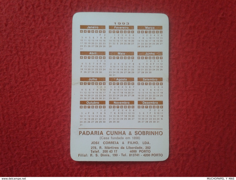 CALENDARIO DE BOLSILLO MANO PORTUGAL PORTUGUESE CALENDAR 1993 PADARIA CUNHA & SOBRINHO CASA FUNDADA EM 1898 PORTO OPORTO - Tamaño Pequeño : 1991-00